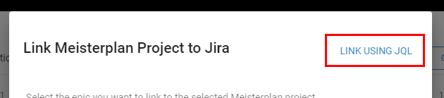 Meisterplan-Jira-Link-Project-Switch-Modes-1.1.png